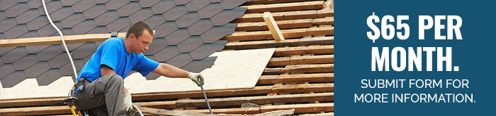Shingle Roofing, $65 per month. Submit form for more information.